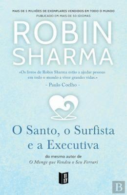 Bertrand Pt O Santo O Surfista E A Executiva Robin Sharma