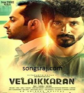 Tamil Velaikkaran 2017 Movie Mp3 Songs Download With Images