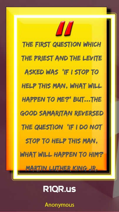 Love Quote The First Question Which The Priest And The Levite