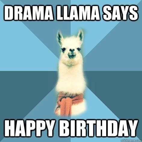 50 Funny Happy Birthday Memes Images Quotes Funny Birthday Meme Birthday Meme Funny Llama