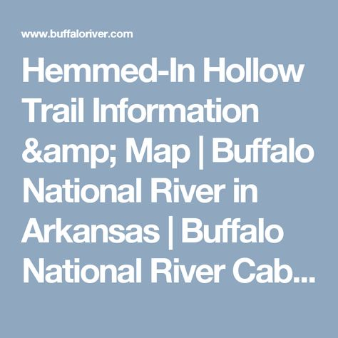 Ponca Arkansas Map.Hemmed In Hollow Trail Information Map Buffalo National River In