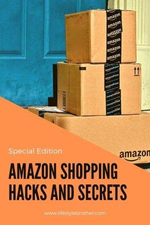 Amazon Shopping Hacks And Secrets – Lifestyle Brother