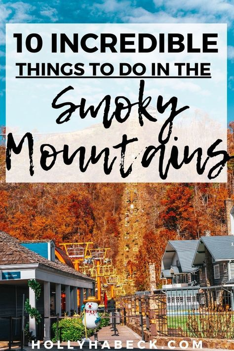 10 Smoky Mountains Attractions You NEED to Experience – Holly Habeck – Travel Destinations Smoky Mountains Tennessee, East Tennessee, Pigeon Forge Tennessee, Nashville Tennessee, Gatlinburg Hotels, Gatlinburg Tn, Gatlinburg Tennessee Attractions, Smoky Mountains Attractions, Smoky Mountain Vacations