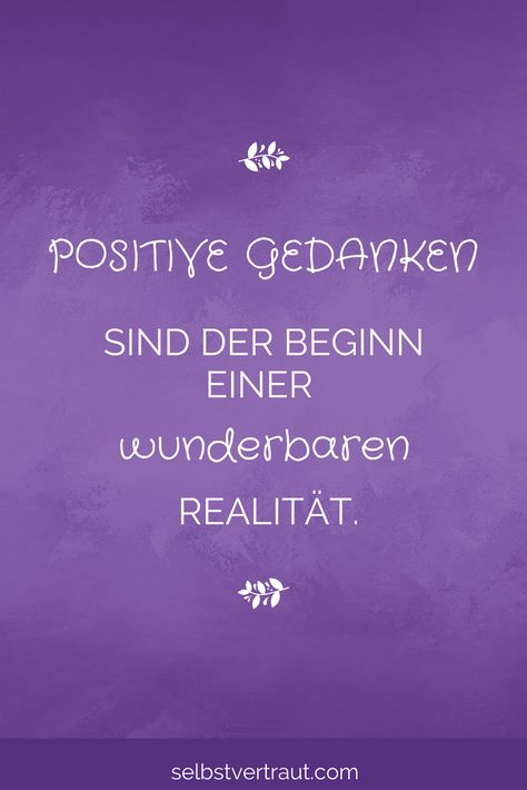 Kostenloser Minikurs! Beschäftige dich mit positiven Gedanken und verändere deine Welt :-) #optimist #positivegedanken #positivdenken