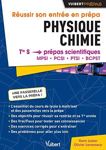 Telecharger Reussir Son Entree En Prepas Physique Chimie De La Terminale S Aux Prepas Mpsi Pcsi Ptsi Bcpst Pdf P Learning Learning Centers Amazon Books