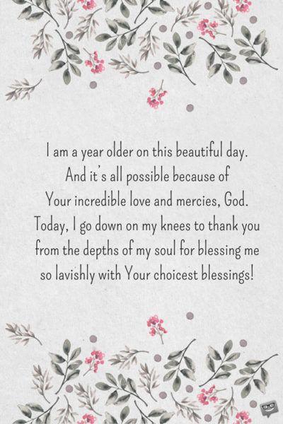 Birthday Prayers For Myself Thank God For Another Birthday Birthday Prayer For Me Birthday Wishes For Myself Birthday Prayer