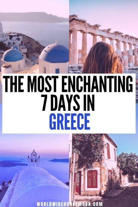 The Perfect Greece Itinerary in 7 Days – World Wide Honeymoon