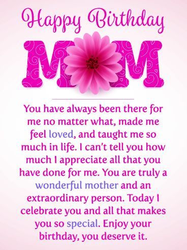 I Celebrate You! Happy Birthday Card for Mother: Send this touching birthday card to your mother this year, it will make her big day a memorable one! The word MOM is displayed beautifully and will catch her attention the moment she sees this outstanding birthday card. The loving note will bring a tear of joy to her eyes as she reads how much you appreciate all that she has done for you over the years. A birthday card such as this will truly make your mother's day!