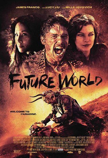 فيلم Future World 2018 مترجم مشاهدة و تحميل World Movies Milla Jovovich James Franco