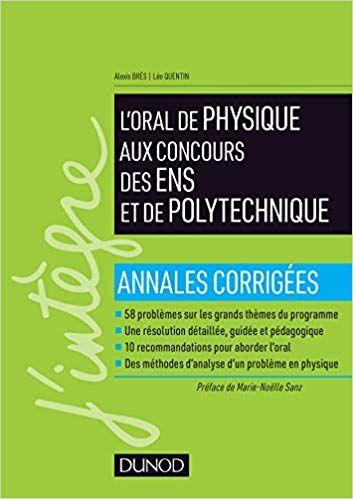 Reussir L Oral De Physique Aux Concours Des Ens Et De Polytechnique Lecture En Ligne Pdf Epub Mob Books Good Books Amazon Books