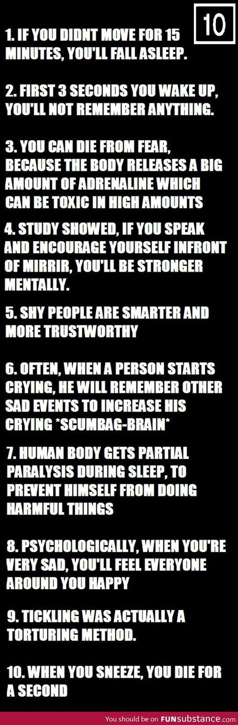 Ten psychological facts. The paralysis whoop that shit is scary when you feel that you're awake and have no control to move!!
