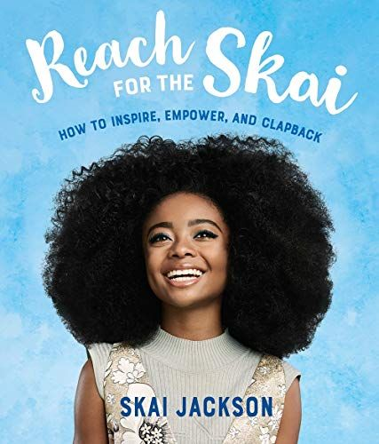 Epub Free Reach For The Skai How To Inspire Empower And Clapback