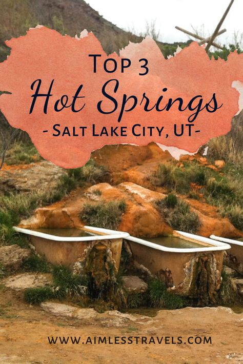 Best Hot Springs Near Salt Lake City, UT