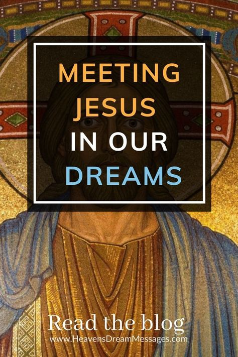 Could we actually meet Jesus in our dreams? What would it be like? How would we know it was really Him? Read the blog to find answers to some of these questions.. and be inspired to make your own journey too. Plus real dream examples. Dream interpretation | Jesus | knowing God #dreaminterpretation #jesus #knowinggod