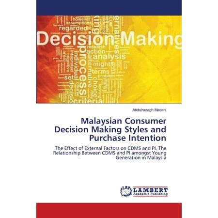 Malaysian Consumer Decision Making Styles and Purchase Intention
