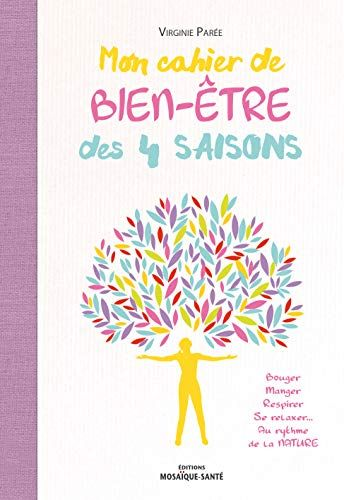 Pdf Download Mon Cahier Bien Tre Des 4 Saisons Free Online Mon Cahier Bien Tre Des 4 Saisons Free D In 2020 How To Fall Asleep Book Club Quote How Are You Feeling