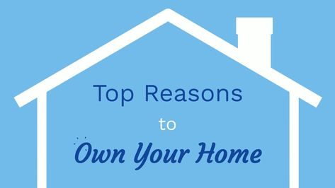 Marilyn Sells SDRE CA Lic # 01898039 - Top Reasons to Own Your Home | Facebook