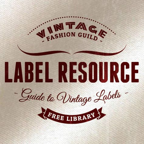 Clothing Label Resource  History And Photos Of Clothing Labels