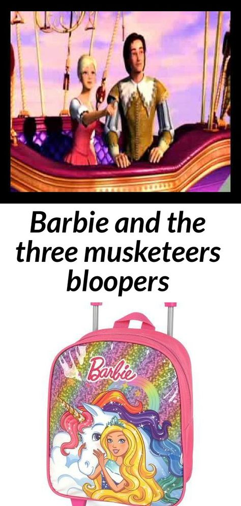 Barbie and the three musketeers bloopers