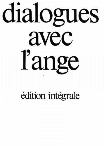 Dialogue Avec L Ange Pdf : dialogue, Télécharger, Lisez, Livre, Dialogues, L'ange, Intégralede, Format, EPUB., Pouvez, Gratuitemen…, Dialogue,, Ange,, Jeunesse