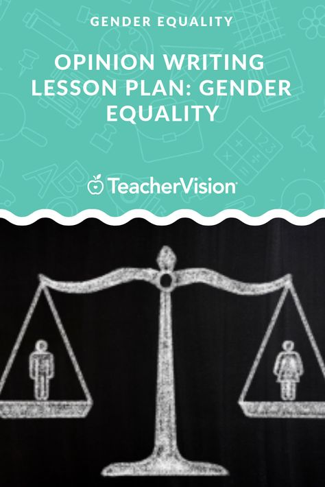 Opinion Essay Unit Gender Equality Writing Lesson Plan Plans