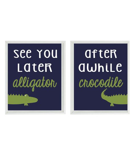 Hey, I found this really awesome Etsy listing at https://www.etsy.com/listing/198473538/alligator-nursery-wall-art-print-set-see