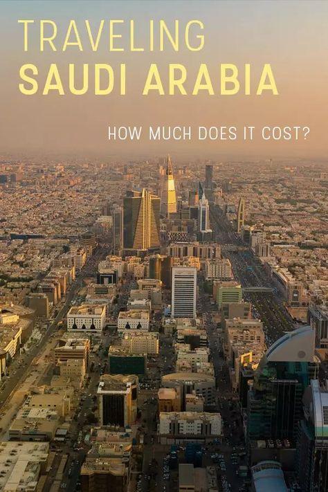How Much It Costs To Travel In Saudi Arabia In 2020 Met Afbeeldingen