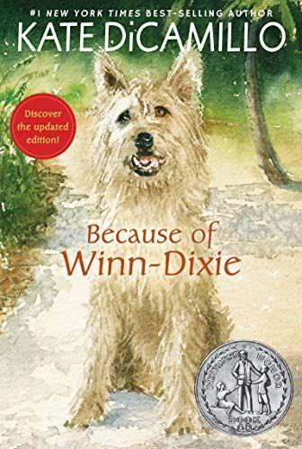 Is Winn Dixie Open Christmas 2021 Because Of Winn Dixie By Kate Dicamillo 1536214353 9781536214352 In 2021 Winn Dixie Book Kate Dicamillo Winn Dixie