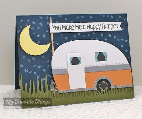 You Make Me a Happy Camper by Bar - Cards and Paper Crafts at Splitcoaststampers