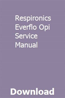 Respironics Everflo Opi Service Manual Mercedes Sprinter New