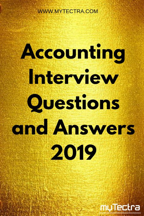 Accounting Interview Questions and Answers 2019 : Most frequently asked Accounting Interview Questions and Answers 2018 for freshers and experienced are here, All the best. #accounting #interviewquestions #interview #questions #answers #mytectra #training #courses #unlockpotential