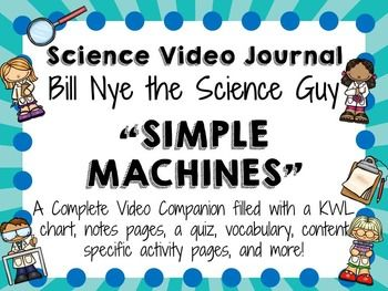 Bill Nye The Science Guy Simple Machines With Images Science