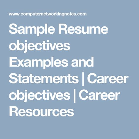Sample Resume objectives Examples and Statements Career - examples for resume objectives