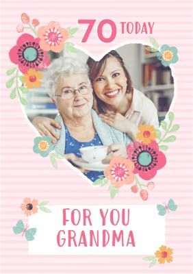 Striped And Flower Photo Upload Design For You Grandma 70 Today Birthday Cardonce You Ve Personalised Your Car Todays Birthday Mothers Day Cards Birthday Cards