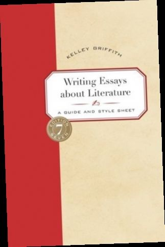 Ebook Pdf Epub Download Writing Essay About Literature A Guide And Style Sheet By Kelley Griffit Essays