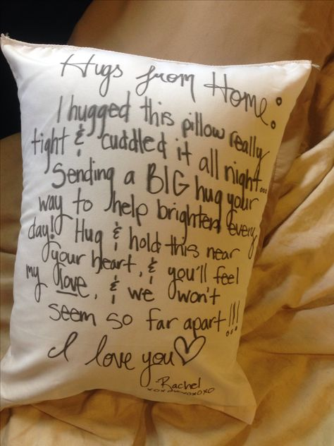 "DIY ""A hug from home"" pillow! I bought a travel size pillow, a fabric marker, & a travel sized pillow case for him to put over it if he wants.  This is a great idea for long distance relationships & to put in care packages for your guys or gals on deployment (like my boyfriend is)"