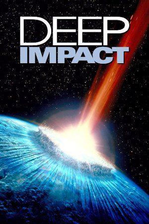 Derin Darbe Deep Impact Dunya Ya Carpmak Uzere Olan Bir Kuyruklu Yildiz Full Movies Online Free Free Movies Online Deep Impact
