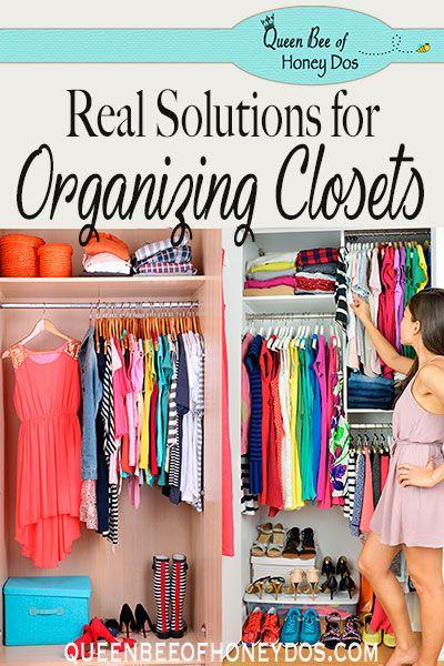 Real Solutions For Organizing A Closet Closet Organization Diy