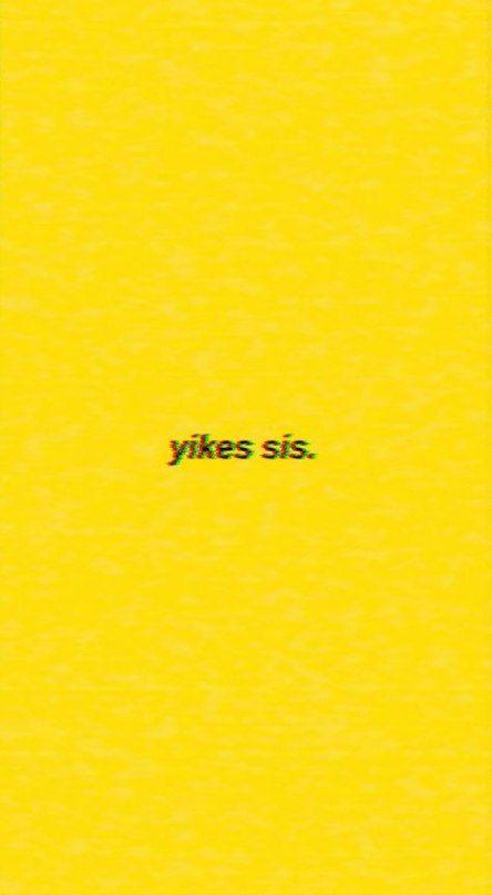 61 Ideas Yellow Wallpaper Iphone Backgrounds Plain Wallpaper Iphone Wallpaper Vsco Funny Iphone Wallpaper Words Wallpaper