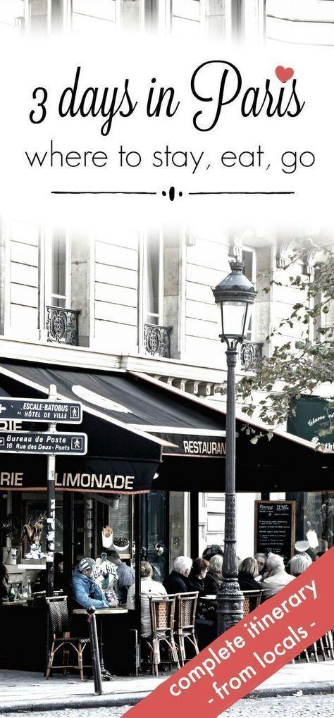 4 Days In Paris The Complete Guide Paris Itinerary Paris Paris Travel