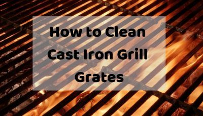 How To Clean Cast Iron Grill Grates Cast Iron Cleaning Cast