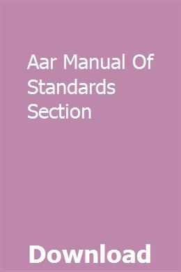 Aar Manual Of Standards Section Manual Fuel Delivery Marketing Method