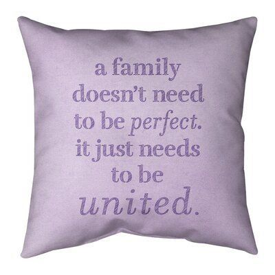 East Urban Home Handwritten Family Love Quote Suede Pillow Wayfair 1000 Quote Pillow Covers Family Love Quotes Suede Pillows