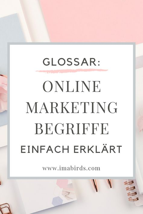 Glossar: Online Marketing Begriffe einfach erklärt