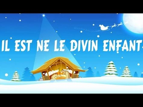 he is born the divine child in french christmas song for kids with lyrics youtube - Christmas Songs Lyrics Youtube