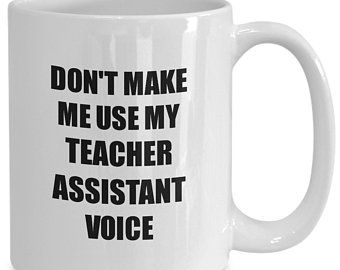 Teacher Assistant Mug Coworker Gift Idea Funny Gag For Job