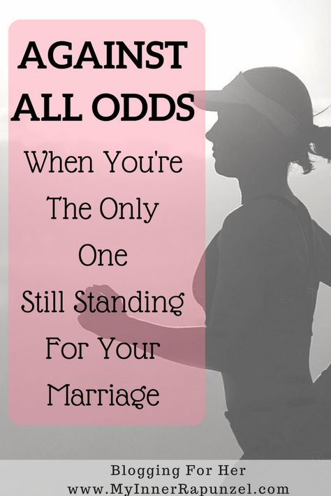 saving your marriage with God, against all odds. Standing for marriage, redemption in marriage, marriage restoration