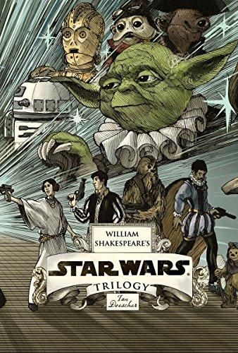 William Shakespeare's Star Wars Trilogy: The Royal Imperial Boxed Set: Includes Verily, A New Hope; The Empire Striketh Back; The Jedi Doth Return; and an 8-by-34-inch full-color poster - Default