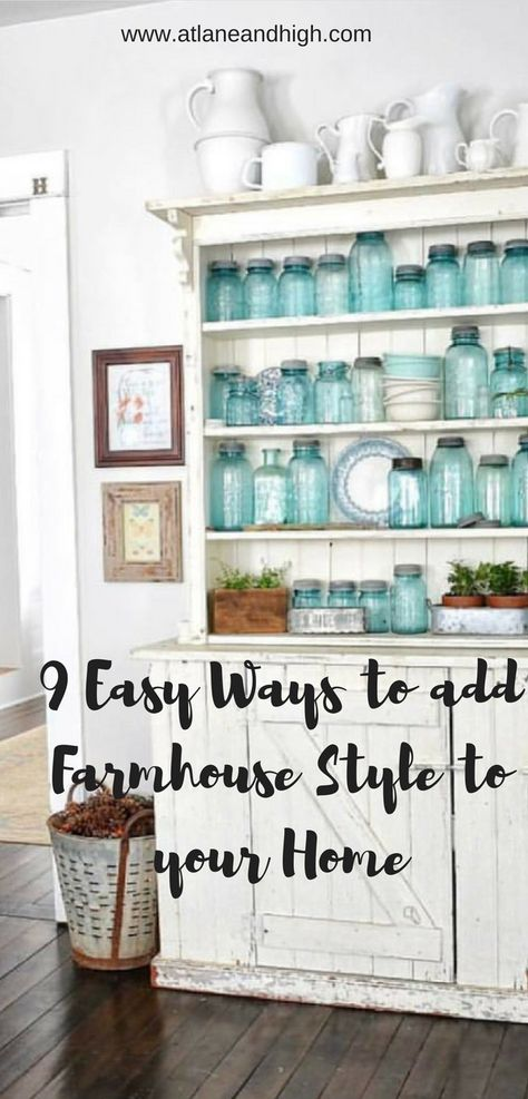 9 Easy Ways to Add Farmhouse Style to Your Home