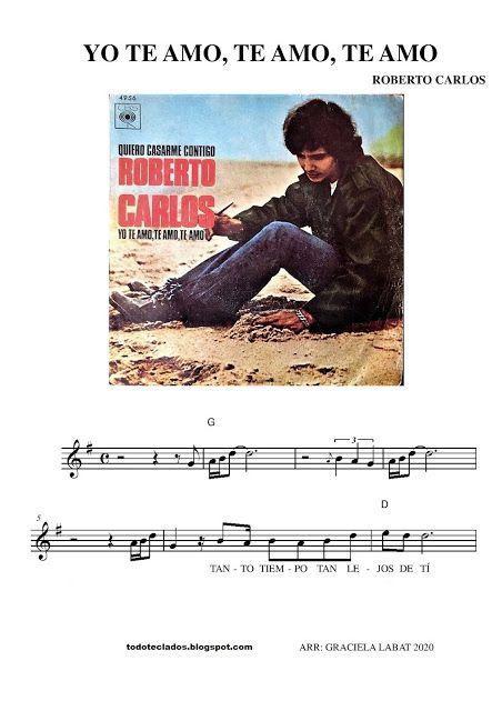 Yo Te Amo Te Amo Te Amo Roberto Carlos Roberto Carlos Letras Y Acordes Andy Gibb